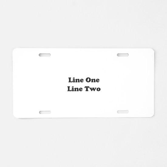 Two Line Custom Message Aluminum License Plate