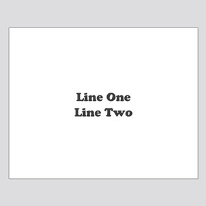 Two Line Custom Message Posters