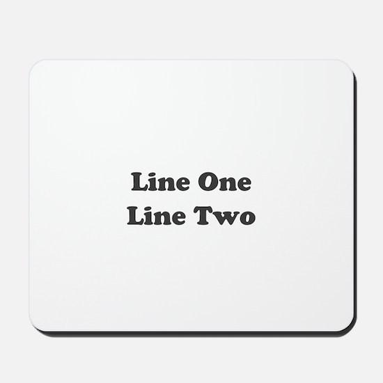 Two Line Custom Message Mousepad