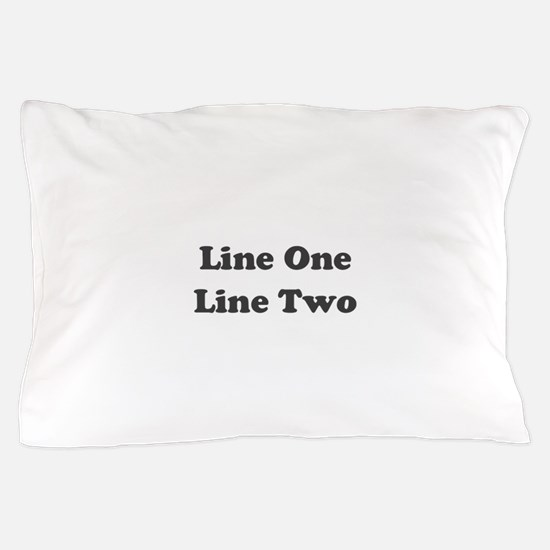 Two Line Custom Message Pillow Case