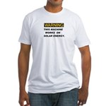 Warning:Solar Energy ! Fitted T-Shirt