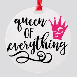 QUEEN of everything Ornament