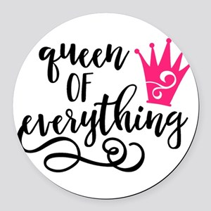 QUEEN of everything Round Car Magnet