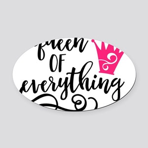 QUEEN of everything Oval Car Magnet