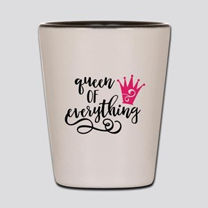 QUEEN of everything Shot Glass