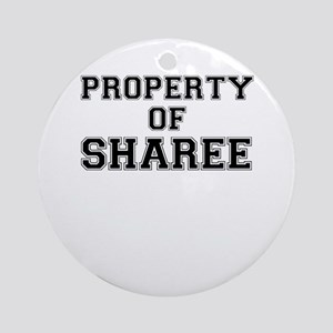 Property of SHAREE Round Ornament