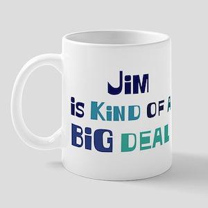 Jim is a big deal Mug