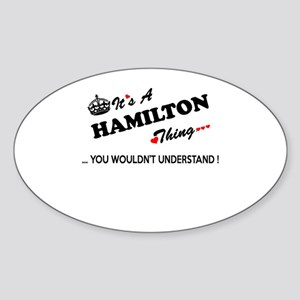 HAMILTON thing, you wouldn't understand Sticker