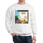 Taxidermist Models Wanted Sign Sweatshirt