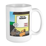 Taxidermist Models Wanted 15 oz Ceramic Large Mug