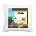 Taxidermist Models Wanted Sig Square Canvas Pillow