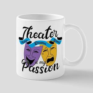 Theatre is My Passion 11 oz Ceramic Mug