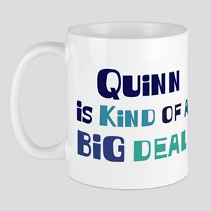 Quinn is a big deal Mug