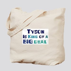 Tyson is a big deal Tote Bag