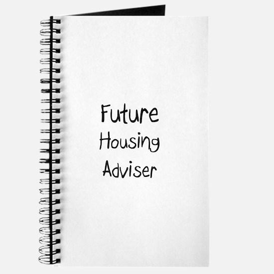 Future Housing Adviser Journal