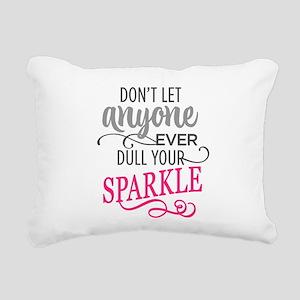 DULL YOUR SPARKLE Rectangular Canvas Pillow
