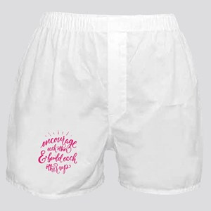 ENCOURAGE EACH OTHER Boxer Shorts
