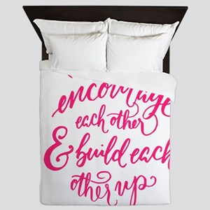 ENCOURAGE EACH OTHER Queen Duvet
