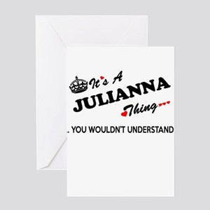 JULIANNA thing, you wouldn't unders Greeting Cards