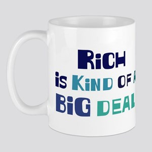 Rich is a big deal Mug