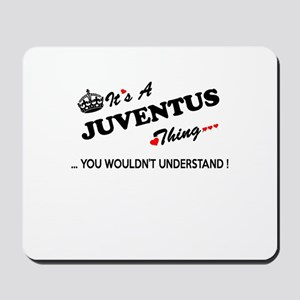 JUVENTUS thing, you wouldn't understand Mousepad