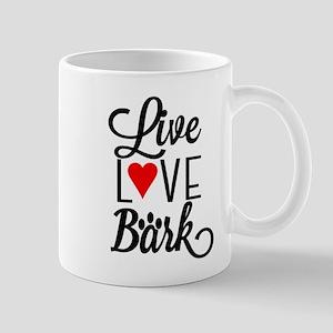 LIVE LOVE BARK Mugs