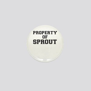 Property of SPROUT Mini Button