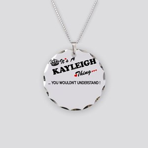 KAYLEIGH thing, you wouldn't Necklace Circle Charm