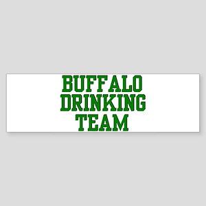 Buffalo Drinking Team Bumper Sticker