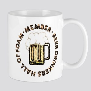 * MEMBER * Beer Drinkers Hall Of Foam - Mug