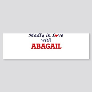 Madly in Love with Abagail Bumper Sticker