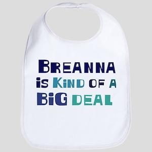 Breanna is a big deal Bib