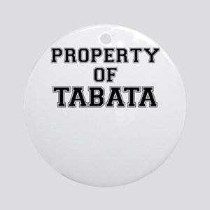 Property of TABATA Round Ornament