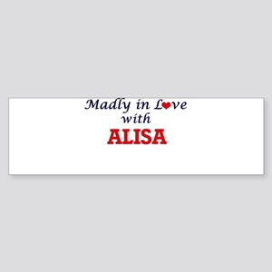 Madly in Love with Alisa Bumper Sticker