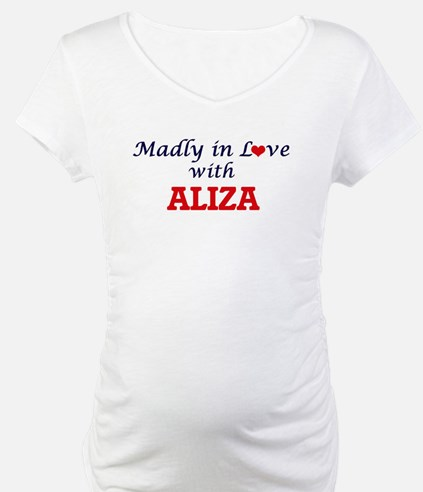 Madly in Love with Aliza Shirt