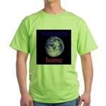 338.welcome home Green T-Shirt
