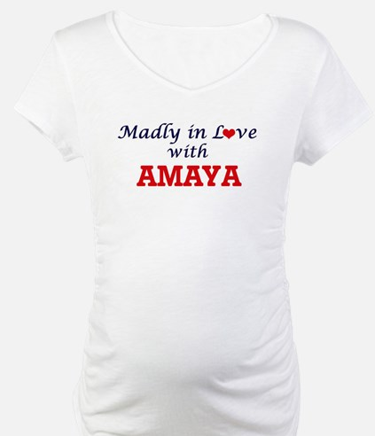 Madly in Love with Amaya Shirt