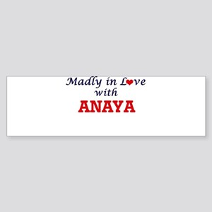Madly in Love with Anaya Bumper Sticker