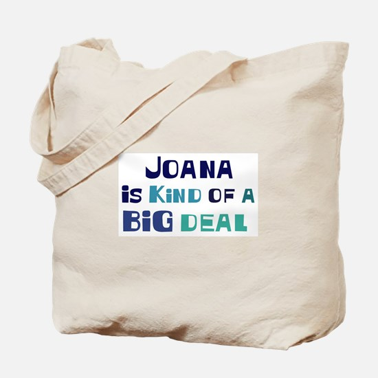 Joana is a big deal Tote Bag