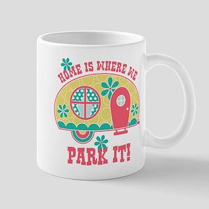 Home Is Where We Park It Mug