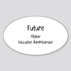 Future Higher Education Administrator Sticker (Ova