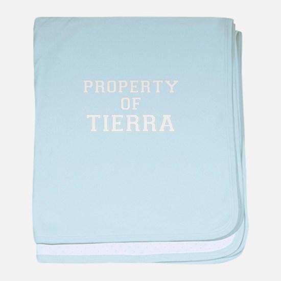 Property of TIERRA baby blanket
