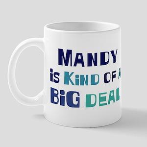 Mandy is a big deal Mug