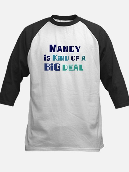 Mandy is a big deal Kids Baseball Jersey