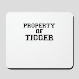 Property of TIGGER Mousepad