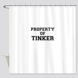 Property of TINKER Shower Curtain