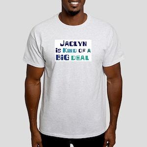Jaclyn is a big deal Light T-Shirt