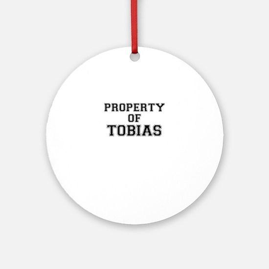Property of TOBIAS Round Ornament