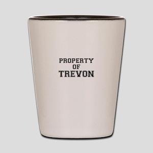 Property of TREVON Shot Glass