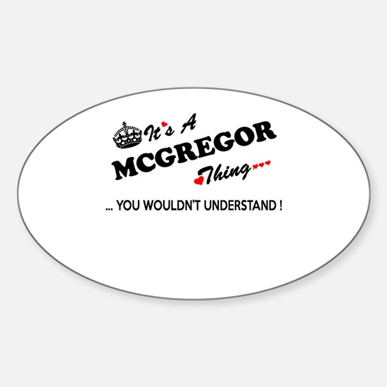MCGREGOR thing, you wouldn't understand Decal